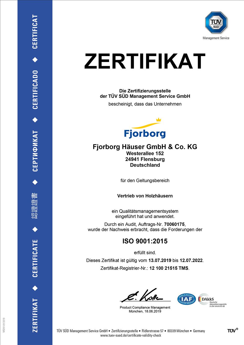 Fjorborg Häuser - TÜV Zertifikat Fjorborg Häuser - Qualität und Zertifikate gueltig bis Juli 2022